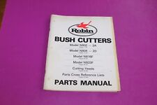 Robin Bush Cutters Parts Manual & Cross Reference Lists.