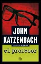 El profesor / What Comes Next (Spanish Edition) by Katzenbach, John in Used - V