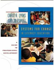 Systems for Change in Literacy Education...C. Lyons & G. Pinnell...Like New...