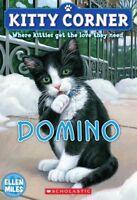 Kitty Corner: Domino by Ellen Miles