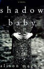 Alison McGhee~SHADOW BABY~SIGNED 1ST/DJ~NICE COPY
