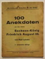 Original Prospekt 100 Anekdoten um den letzten Sachsen-König um 1920 sf