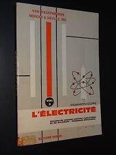 L'ELECTRICITÉ - VOL.2 - Van Valkenburgh, Nooger & Neville - 1964