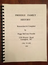 Rare FREEDLE Family History, Davidson County, North Carolina Genealogy Lexington