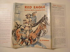 Red Eagle Buffalo Bill's Adopted Son, M O'Moran, Dust Jacket Only