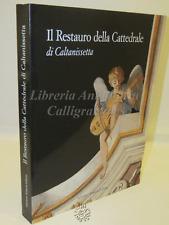 ARTE ARCHITETTURA  Il Restauro della Cattedrale di Caltanissetta - Sciascia 2001