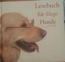 Lesebuch für kluge Hunde von Gaby Falk (2008, Gebunden)