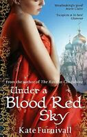 Under A Blood Red Sky, Furnivall, Kate, Very Good, Paperback