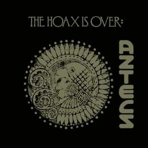 Aztecs The Hoax is Over Expanded Edition Remastered 2 CD Digipak NEW