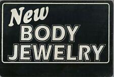 New Body Jewelry Plastic Sign 11 X 8 Black Silver Tattoo Culture Art 2 Sided