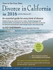How to Do Your Own Divorce in California in 2016: An Essential Guide for Every K