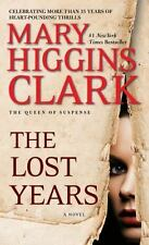 GOOD! The Lost Years by Mary Higgins Clark (2013, Paperback)
