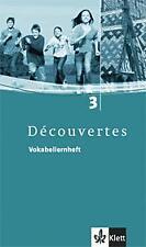 Découvertes 3. Vokabellernheft von Isabelle Darras, Birgit Bruckmayer und...