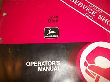 John Deere Operator'S Manual 215 Disk Issue I9