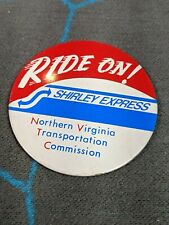 Ride On Shirley Express North Virginia Transportation Commission Pin Button