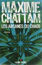 MAXIME CHATTAM/..LES ARCANES DU CHAOS../édition Originale ALBIN MICHEL