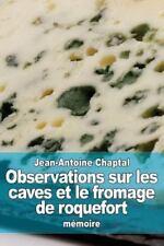 Observations Sur les Caves et le Fromage de Roquefort by Jean-Antoine Chaptal...