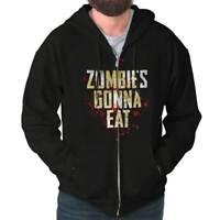Zombies Gonna Eat Funny Dead Walker Gift Zipper Sweat Shirt Zip Sweatshirt