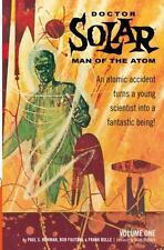 Doctor Solar, Man of the Atom Archives Volume 1, Newman, Paul S., Good Book