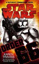 Star Wars : Order 66: A Republic Commando Roman par Karen Traviss Livre de Poche