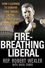 Fire-Breathing Liberal : How I Learned to Survive (and Thrive) in the Contact...