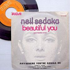 NEIL SEDAKA Spain PS 45 BEAUTIFUL YOU ANYWHERE YOU'RE GONNA BE Leba's Song F153