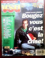 """VSD n°841 du 14/10/1993; Spécial démerde """"comment trouver de l'argent"""""""