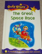 Gold Star Beginning Reader THE GREAT SPACE RACE 2003 HB Homeschool Resource