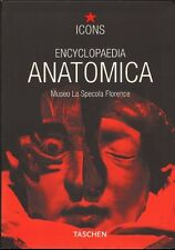 ENCYCLOPAEDIA ANATOMICA (COMPLETE COLLECTION OF ANATOMICAL WAXES , 1999)