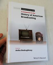 2018, A Companion to the History of American Broadcasting, Ed A Bodroghkozy, NEW