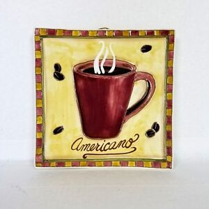 "Glazed Ceramic ""Americano"" 3-D Wall Plaque Coffee Shop or Kitchen Decor 10 x 10"