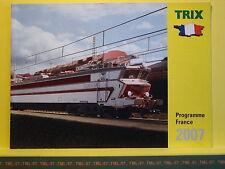 Catalogue TRIX MINITRIX F Programme France 2007 12000 40100 Sybic 67000 150 X