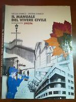 il manuale del vivere civile - Nicola e Cristina D'Amico - Zanichelli - 1995 - M