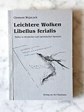 C. Wojaczek: Leichtere Wolken - Libellus ferialis, Haiku in dt. u. lat.Sprache