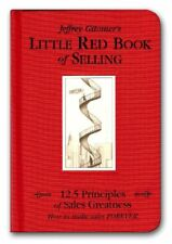 The Little Red Book of Selling: 12.5 Principles of Sales Greatness-Jeffrey H. Gi