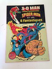 Juin27 --- Artima / Arédit  3.D MAN SPIDER-MAN et les 4 fantastiques