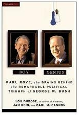 Boy Genius: Karl Rove, the Architect of George W. Bush's Remarkable Political Tr