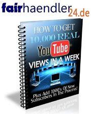 Wie bekommt man 10000 reale Views auf YOUTUBE in einer Woche? Ansichten E-LIZENZ