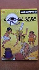 PAPYRUS  T. 18 : L'OEIL DE RE - E.O. - DE GIETER - DUPUIS -1995-