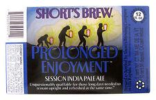 Short's Brew PROLONGED ENJOYMENT beer label MI 12oz STICKER
