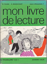 MON LIVRE DE LECTURE CE1 M. Picard R. Brandicourt Lucile BUTEL