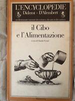 IL CIBO E L'ALIMENTAZIONE 1981 MAZZOTTA - ENCICLOPEDIA ed. a tiratura limitata