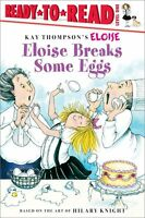 Ready To Read Level 1 Eloise Breaks Some Eggs by Kay Thompson FREE Shipping $35