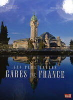Gares De France - Railway Stations IN Gould Camand (KB 760)