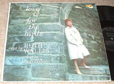 RUTH WALLIS Love is for the Birds LP RARE PRIVATE JAZZ