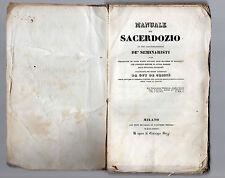manuale del sacerdozio ad uso particolarmete dei seminaristi milano 1838