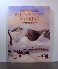 When Winter Was King, The Image of Winter in 19th Century Canada,  Art