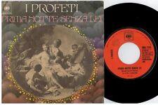 I PROFETI Prima notte senza lei 45rpm 7' PS 1971 ITALY EX+