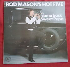 ROD MASON'S HOT FIVE  LP ORIG UK  COME BACK SWEET PAPA