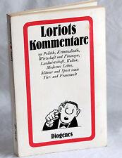 LORIOTs Kommentare zu Politik, Kriminalistik u.a.